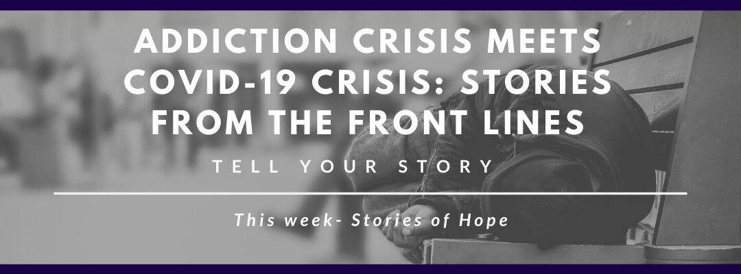 Stories from The Front Lines: Stories of Hope
